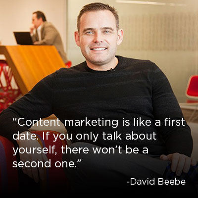 Content Marketing Quote: David Beebe